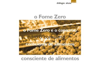 Diálogos Akatu nº4: O Fome Zero e o consumo consciente de alimentos