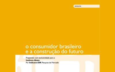 O Consumidor Brasileiro e a Construção do Futuro