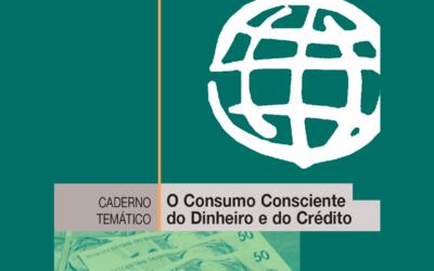 Consumo Consciente do Dinheiro e do Crédito