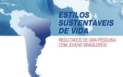 Estilos Sustentáveis de Vida: resultados de uma pesquisa com jovens brasileiros 2009