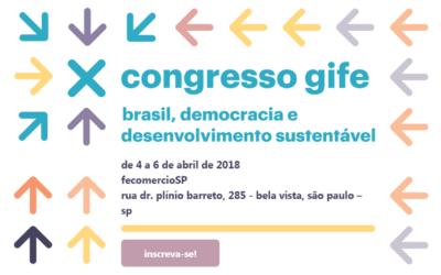 10º Congresso GIFE discute democracia e desenvolvimento sustentável