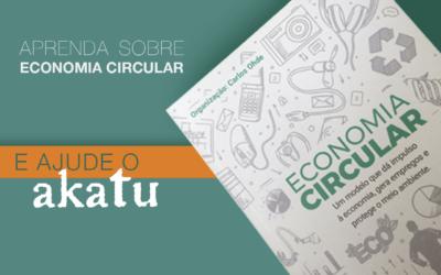 Vendas do livro Economia Circular serão revertidas para o Akatu