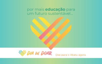Dia de Doar: ajude o Akatu a levar educação sobre sustentabilidade e consumo consciente para todo o Brasil