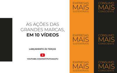 Akatu lança série de vídeos sobre empresas, sustentabilidade e consumo consciente