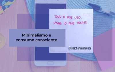 Minimalismo: um aliado do consumo consciente