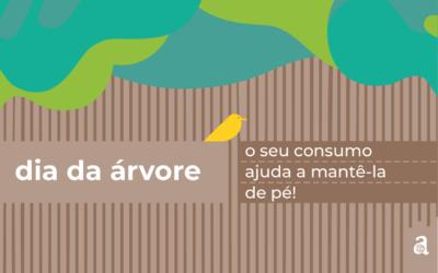 Celebre o Dia da Árvore com hábitos de consumo consciente
