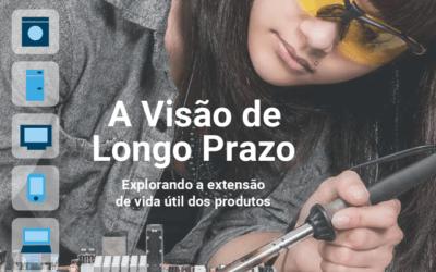 A visão de longo prazo – Extensão de vida útil dos produtos