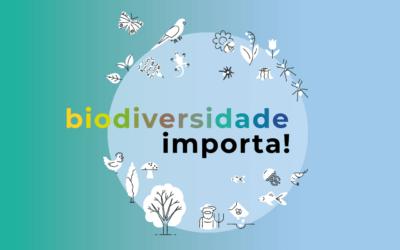 Biodiversidade importa!
