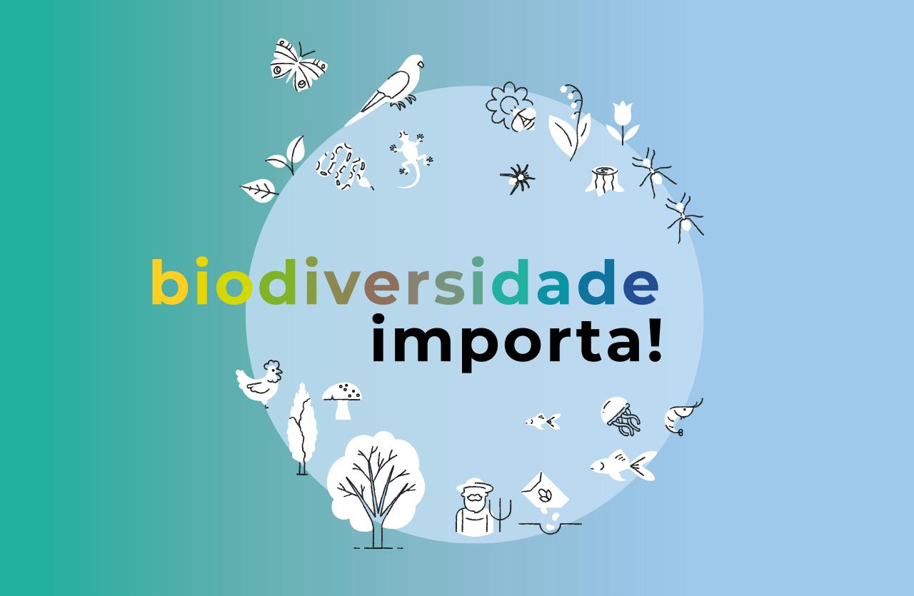 Biodiversidade importa