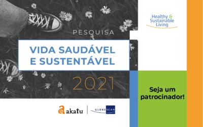 Apoie a Pesquisa Vida Saudável e Sustentável 2021