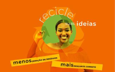 Recicle suas ideias: gere menos resíduos e descarte-os de forma adequada