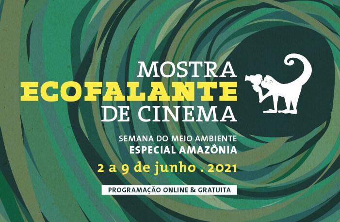 Mostra Ecofalante de Cinema tem programação especial na Semana do Meio Ambiente
