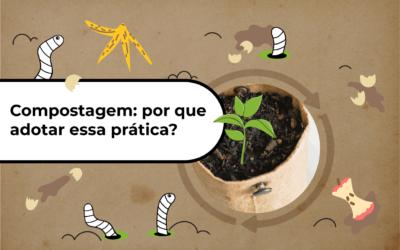 Compostagem: um hábito simples com grande impacto ambiental positivo