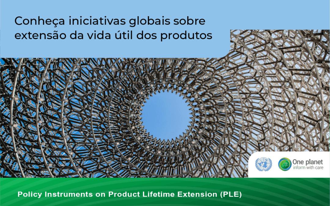 Relatório da UNEP e Akatu mapeia iniciativas em prol da extensão de vida útil de produtos